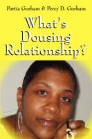 What's Dousing Relationship? (Paperback)