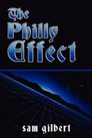 The Philly Effect (Paperback)
