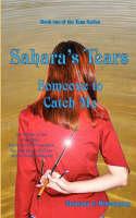 Sahara's Tears: Someone to Catch Me (Paperback)