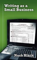 Writing as a Small Business (Paperback)