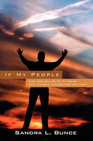 If My People: Who Are Called by My Name Will Humble Themselves and Pray (Paperback)