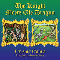 The Knight Meets OLE Dragon (Paperback)