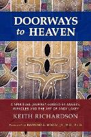 Doorways to Heaven: A Spiritual Journey Guided by Angels, Miracles and the Art of Andy Lakey (Paperback)