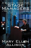A Survival Guide for Stage Managers