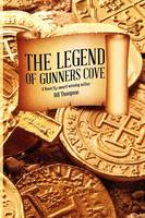 The Legend of Gunners Cove (Paperback)