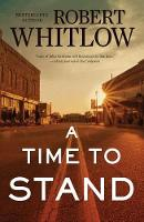 A Time to Stand (Hardback)