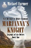 Mariana's Knight: The Revenge of Henry Fountain - Legends of the Desert 1 (Paperback)