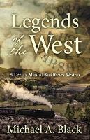 Legends of the West (Hardback)