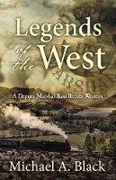 Legends of the West (Paperback)