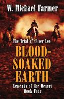 Blood-Soaked Earth: The Trial of Oliver Lee (Paperback)