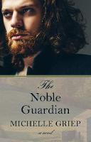 The Noble Guardian (Hardback)
