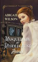 Masquerade at Middlecrest Abbey (Hardback)