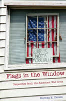 Flags in the Window: Dispatches from the American War Zone - Counterpoints 314 (Hardback)