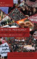 Critical Pedagogy in the New Dark Ages: Challenges and Possibilities - Counterpoints 422 (Hardback)