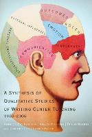 A Synthesis of Qualitative Studies of Writing Center Tutoring, 1983-2006 (Paperback)