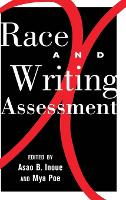 Race and Writing Assessment - Studies in Composition and Rhetoric 7 (Hardback)