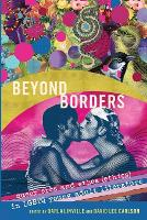 Beyond Borders: Queer Eros and Ethos (Ethics) in LGBTQ Young Adult Literature - Gender and Sexualities in Education 8 (Paperback)