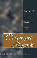 """Covenant Keeper"": Derrick Bell's Enduring Education Legacy - Social Justice Across Contexts in Education 3 (Hardback)"