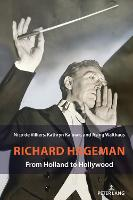 Richard Hageman: From Holland to Hollywood (Paperback)