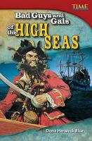 Bad Guys and Gals of the High Seas (Paperback)