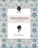 Philippians: Living for Christ - Flourish Bible Study (Paperback)