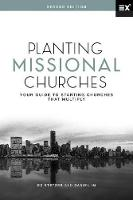 Planting Missional Churches: Your Guide to Starting Churches that Multiply (Hardback)