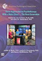 Three Approaches to Psychotherapy with a Male Client: The Next Generation (DVD video)