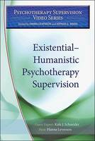 Existential-Humanistic Psychotherapy Supervision - Psychotherapy Supervision Video Series (DVD video)
