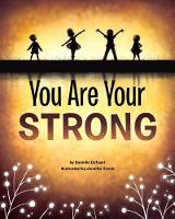 You Are Your Strong (Hardback)