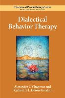 Dialectical Behavior Therapy - Theories of Psychotherapy Series (R) (Paperback)