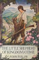 The Little Shepherd of Kingdom Come (Paperback)