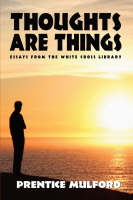 Thoughts Are Things (Paperback)