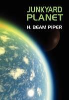 Junkyard Planet (Hardback)