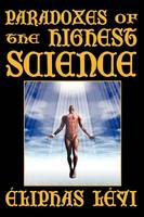 Paradoxes of the Highest Science (Second Edition) (Paperback)