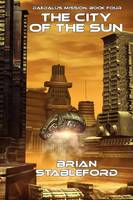 The City of the Sun: Daedalus Mission, Book Four (Paperback)
