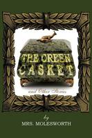 The Green Casket and Other Stories (Paperback)