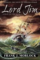 Lord Jim: A Play in Two Acts (Paperback)