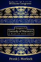 Congreve's Comedy of Manners: A Play in Five Acts (Paperback)