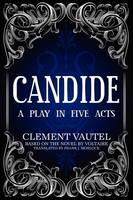 Candide: A Play in Five Acts (Paperback)