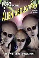 Alien Abduction: The Wiltshire Revelations (Paperback)
