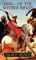 King -- Of the Khyber Rifles (Hardback)