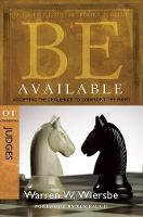 Be Available: Accepting the Challenge to Confrontthe Enemy (Paperback)