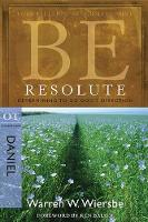 Be Resolute - Daniel: Determining to Go God's Direction (Paperback)