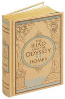 The Iliad & The Odyssey (Barnes & Noble Omnibus Leatherbound Classics) - Barnes & Noble Leatherbound Classic Collection (Hardback)