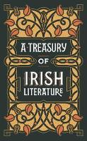 A Treasury of Irish Literature (Barnes & Noble Omnibus Leatherbound Classics) (Leather / fine binding)