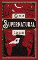 Classic Supernatural Stories - Barnes & Noble Leatherbound Classic Collection (Leather / fine binding)