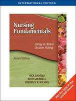 Nursing Fundamentals: Caring and Clinical Decision Making (Paperback)