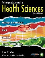 Workbook for Colbert/Ankney/Wilson/Havrilla's An Integrated Approach to Health Sciences, 2nd (Paperback)