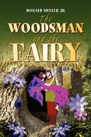 The Woodsman and the Fairy