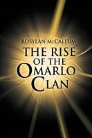 The Rise of the Omarlo Clan